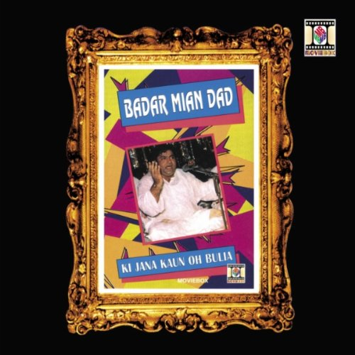 Oh Oh Jane Jana Mp3 Song Free Download: Sahib Teri Bandi By Badar Mian Dad On Amazon Music