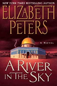 A River In The Sky A Novel Amelia Peabody Book 19 border=