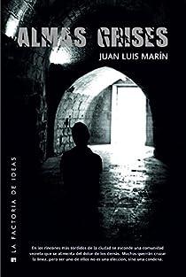 Almas grises par Marín Gutiérrez
