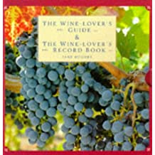 The Wine-Lover's Guide & The Wine-Lover's Record Book