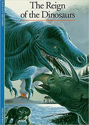 The Reign of the Dinosaurs (Discoveries Series)