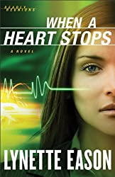 When a Heart Stops (Deadly Reunions Book #2): A Novel