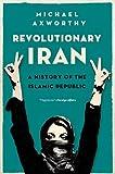 Revolutionary Iran: A History of the Islamic Republic