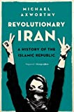img - for Revolutionary Iran: A History of the Islamic Republic book / textbook / text book