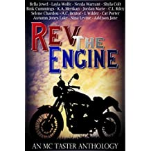 Rev The Engine (An MC Taster Anthology)