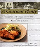A Gracious Plenty, John T. Edge and Ellen Rolfes, 0399145346