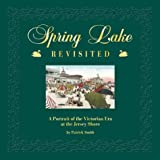 Spring Lake, Revisited, Patrick Smith, 0963290657