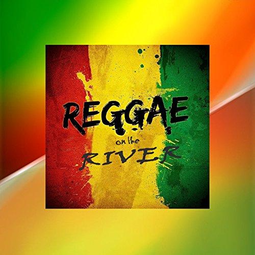 Reggae On The River (Live)