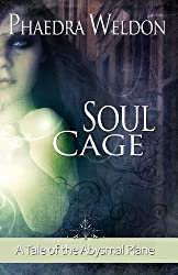 Soul Cage: Tales of the Abysmal Plane (The Zoë Martinique Investigation Series)