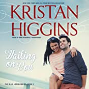 Waiting on You: Blue Heron, Book 3 | Kristan Higgins