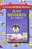 Just Desserts, G. A. McKevett, 0821749242