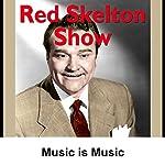 Red Skelton: Music Is Music | Red Skelton