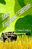 img - for The Fightin' 589th book / textbook / text book
