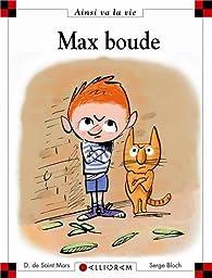 Ainsi va la vie (101) : Max boude