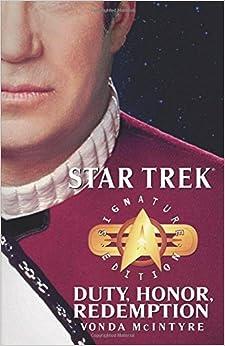 Book Star Trek: Signature Edition: Duty, Honor, Redemption (Star Trek: The Original Series) by Vonda N. Mcintyre (2004-10-26)