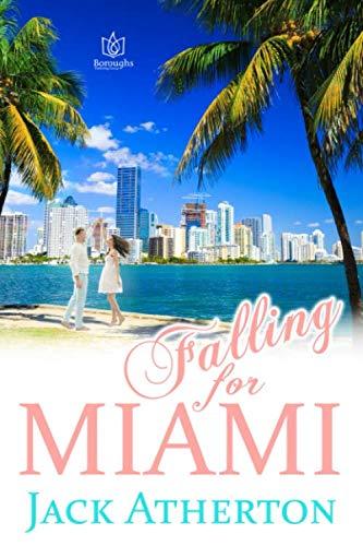 Falling For Miami (The Falls Miami, Florida)