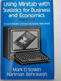 Using Minitab with Statistics for Business and Economics, Soskin, Mark, 0393955818