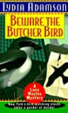 Beware the Butcher Bird, Lydia Adamson, 0451191218