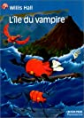 L'île du vampire par Hall