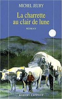 La charrette au clair de lune : roman