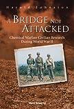 A Bridge Not Attacked, Harold Johnston, 9812381538