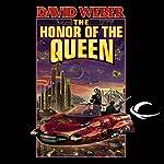 The Honor of the Queen: Honor Harrington, Book 2 | David Weber