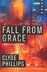 Fall From Grace (Detective Jane Candiotti)