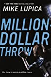 The Million Dollar Throw (Turtleback School & Library Binding Edition)