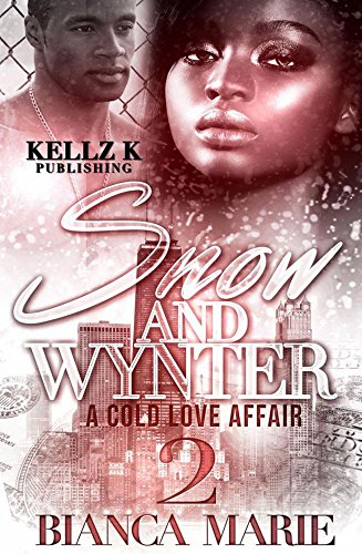 (Snow & Wynter 2: A Cold Love Affair)