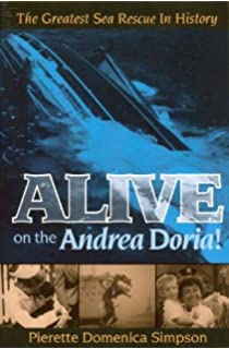 Desperate hours the epic rescue of the andrea doria richard alive on the andrea doria the greatest sea rescue in history fandeluxe Image collections