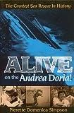 Alive on the Andrea Doria!, Pierette Domenica Simpson, 193009874X