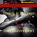 Thugs & Thongs | Tori Davenport