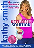 Kathy Smith: Kettlebell Solution [DVD]