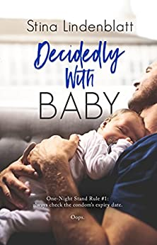 Decidedly With Baby (By The Bay Book 2) by [Lindenblatt, Stina]