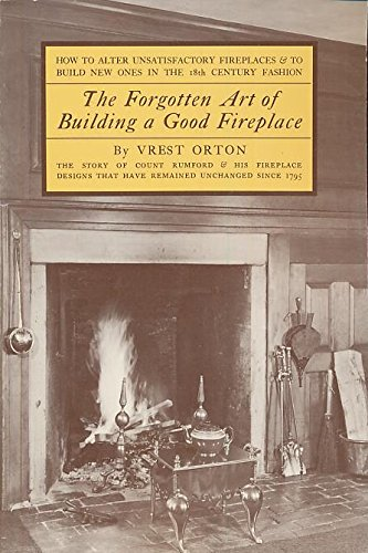 Century Fireplaces 18th (The Forgotten Art of Building a Good Fireplace)