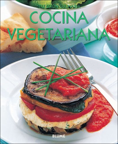 Cocina vegetariana (Seleccion culinaria) (Spanish Edition) by Brand: Blume
