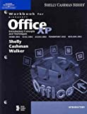 Microsoft Office XP : Introductory Concepts and Techniques, Shelly, Gary B. and Cashman, Thomas J., 0789564386