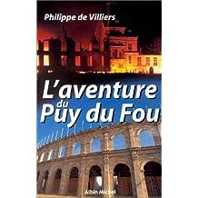 L'Aventure du Puy du Fou : Entretien avec Michel Chamard