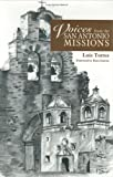 Voices from the San Antonio Missions, Luis Torres, 089672378X