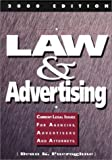 Law and Advertising 2000 : Current Legal Issues for Agencies, Advertisers and Attorneys, Fueroghne, Dean K., 1887229078