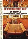 Patrimoine juif de France par Szlakmann
