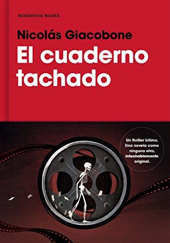 El cuaderno tachado (Spanish Edition) (Grande Santiago El)