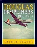 Douglas Propliners, Arthur Pearcy, 185310261X