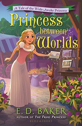 Princess between Worlds: A Tale of the Wide-Awake Princess pdf epub