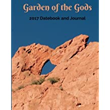 2017 Garden of the Gods Datebook and Journal: (8x10)