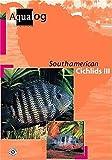 Aqualog South American Cichlids III