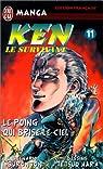 Ken le survivant, tome 11 : Le Poing qui brise le ciel par Buronson