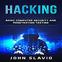 HACKING: BASIC COMPUTER SECURITY AND PENETRATION TESTING