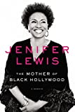 img - for The Mother of Black Hollywood: A Memoir book / textbook / text book