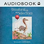 Unnatural Selections | Wallace Edwards